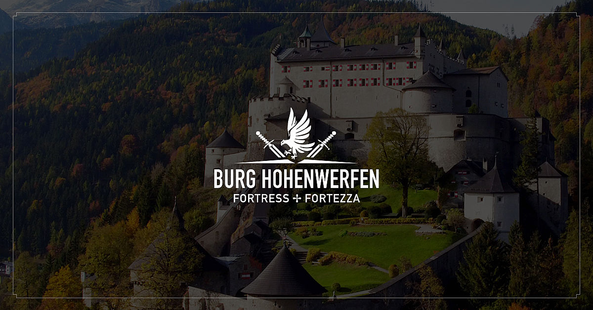Welcome to the Hohenwerfen adventure castle | Burg Hohenwerfen